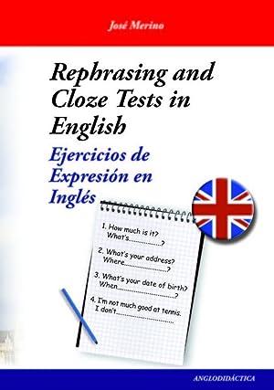 Rephrasing and cloze tests in English: Merino Bustamante, José