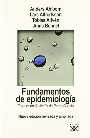 Fundamentos de epidemiología: Ahlbom, Anders/Alfredsson, Lars/Alfvén,
