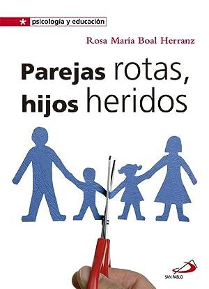 Parejas Rotas, Hijos Heridos: Boal Herranz, Rosa