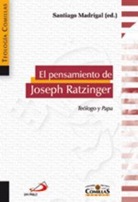 Pensamiento De Joseph Ratzinger: Madrigal, Santiago