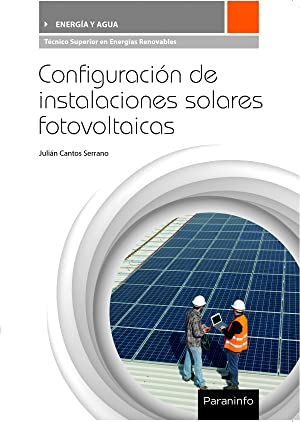 16).(g.s).configuracion instalacion solares fotovoltaicas: Cantos Serrano, Julian