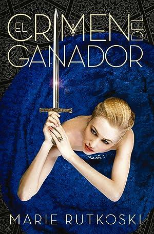 El crimen del ganador LA MALDICIÓN DEL GANADOR 2: Rutkoski, Marie