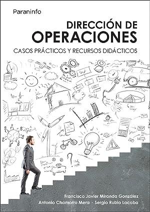 Dirección de operaciones. Casos prácticos y recursos: Miranda González, F.J./Chamorro...