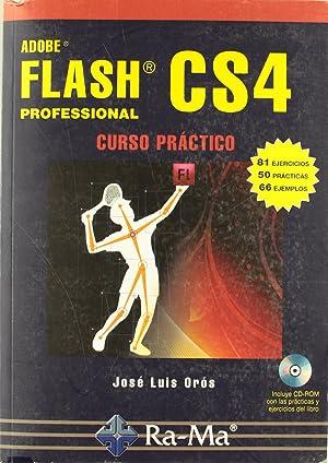 Adobe flash cs4 professional: curso practico (+cd): Oros, Jose Luis