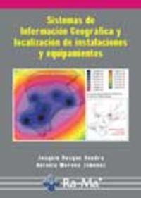 Sist.inf.geografica y loc.de instalaciones y equipamientos: Bosque Sendra, Joaquin/Moreno
