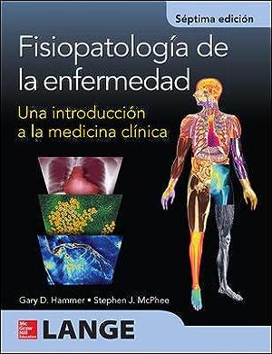 Fisiopatologia de la enfermedad.(salud).(7ªedicion): Hammer