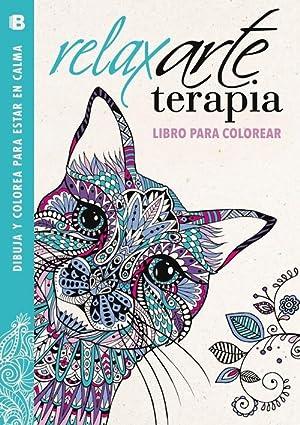 Relaxarteterapia Libro para colorear: Vv.Aa.