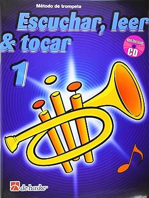 1.trompeta:escuchar,leer y tocar (+cd): Botma / Kastelein