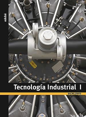 (08).tecnologia industrial 1ºbachillerato: Edebé, Obra Colectiva