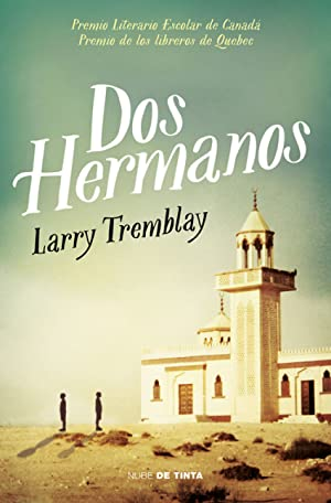 Dos hermanos: Tremblay, Larry