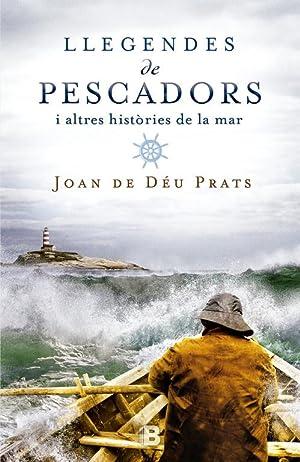 Llegendes de pescadors: De Déu Prats, Joan