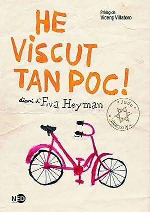 He Viscut Tan Poc!: Heyman, Eva