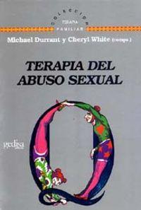 Terapia Del Abuso Sexual: Durrant, Michael Y White, Cheryl