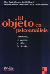 Objeto En Psicoanalisis, El: Auge, Marc Y Otros.
