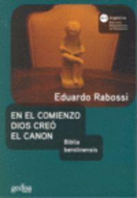 En El Comienzo Dios Creo El Canon: Rabossi, Eduardo