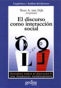 Discurso Como Interaccion Social, El: Van Dijk, Teun