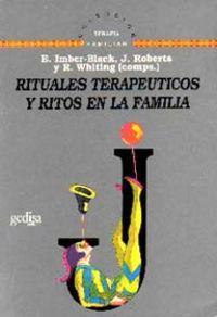 Rituales Terapeuticos Y Ritos En La Familia: Imber-Black, E., Roberts, J.