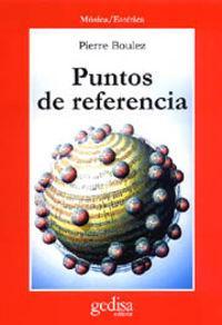 Puntos De Referencia: Boulez, Pierre