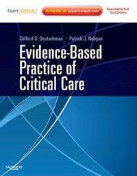 Evidence-based practice of critical care: Deutschman/Neligan