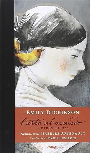 Carta al mundo y otros poemas: Dickinson, Emily