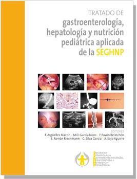 Tratado gastroenterología,hepatología y nutrición pediátrica seg&uacute...