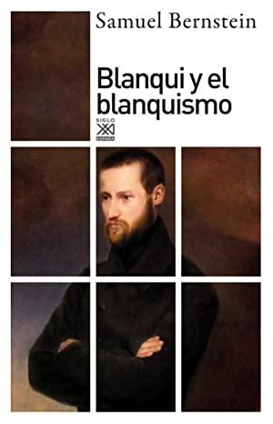Blanqui y el blanquismo: Bernstein, Samuel