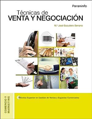 16).tecnicas de venta y negociacion: Escudero Serrano, María José