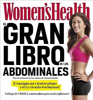 El gran libro de abdominales consigue un vientre plano y sexy en solo 6 semanas!: Women's Health