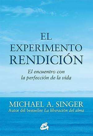 El experimento rendiciÓn: Singer, Michael A.