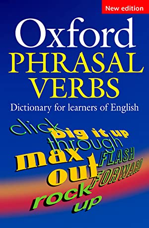 Oxford dict.phrasal verbs for learning.(2a.ed)