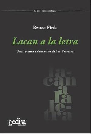 Lacan a la letra: Fink, Bruce