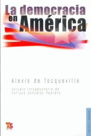 La democracia en América: Tocqueville, Alexis De