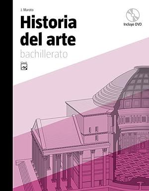Ant/(09).historia del arte 2ºbach.(+dvd): Maroto, José
