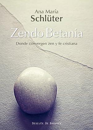 Zendo betania donde convergen zen y fe: Schluter Rodes, Ana