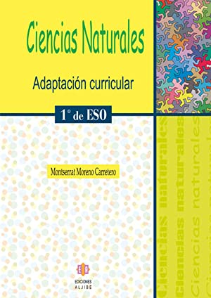 06).ciencias naturales 1º eso.(adaptacion curricular) c. naturales: Moreno Carretero, Montserrat