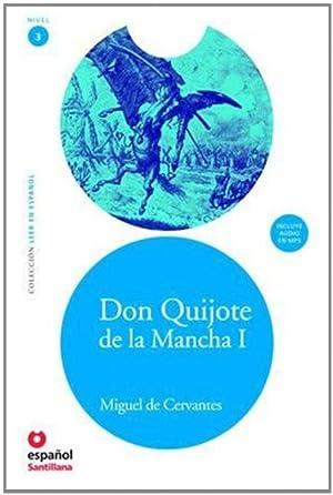 Don Quijote de la Mancha I (adaptación): Cervantes, Miguel