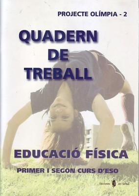 cat).(08).quad.ed.fisica (1º-2ºeso) (olimpia) (catalan): Ariño, Jesús/Benabarre, Rossend