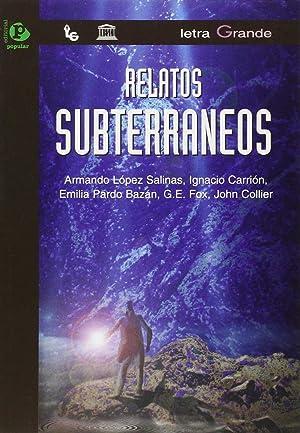 Relatos subterráneos: Varios autores