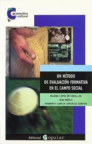 Un método de evaluación formativa en el: López de Ceballos,