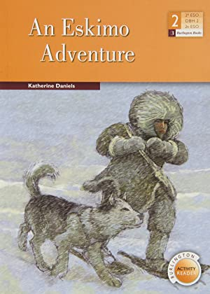 An Eskimo Adventure: Daniels, Katherine