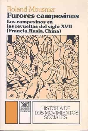 Furores campesinos Los campesinos en las revueltas: Mousnier, Roland