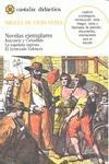 Tres novelas ejemplares, I .: Cervantes Saavedra, Miguel
