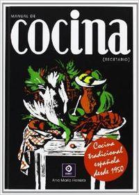 Manual de cocina (Sección Femenina): Herrera y Ruiz, Ana María