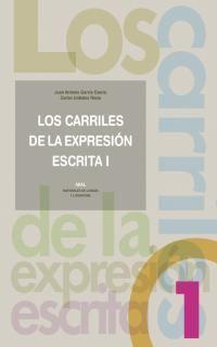 03).carriles de expresion escrita 1.: García Castro, Juan