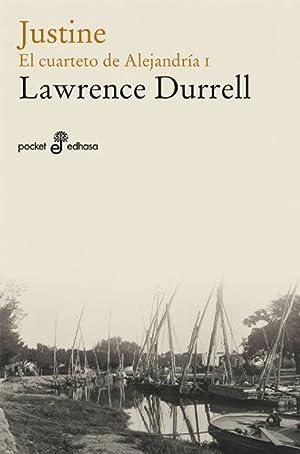Justine (I. cuarteto de alejandría (bolsillo): Durrell, Lawrence