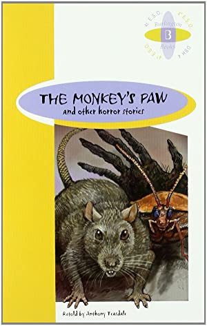 The monkey s paw and other horror: W. W. Jacobs,