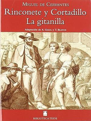 Biblioteca Teide 045 - La Gitanilla, Rinconete: Salvador MARTÍ RAÜLL/Joan
