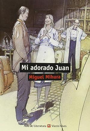 Mi adorado Juán: Mihura, Miguel