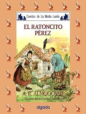 Media lunita nº 23 El ratoncito Pérez: Rodríguez Almodóvar, Antonio