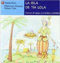 La Isla De La Tia Lola. Serie: Fernandez Buñuel, Ana/Rodriguez